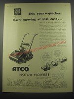 1953 Atco Motor Mowers Ad - This year - quicker lawn-mowing at less cost