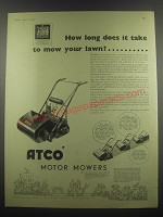 1953 Atco Motor Mowers Ad - How long does it take to mow your lawn?