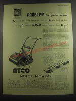 1953 Atco Motor Mowers Ad - Problem for garden owners