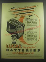 1953 Lucas Batteries Ad - Greatest advance in battery design & performance