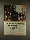 1974 Honda XL-350 Motorcycle Ad - Get Down to Business!