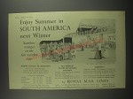1953 Royal Mail Lines Ad - Enjoy summer in South America next Winter