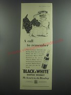 1953 Black & White Scotch Ad - A call to remember