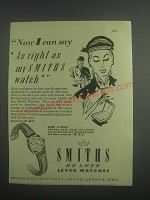 1953 Smiths B.207 Watch Ad - Now I can say as right as my Smiths Watch