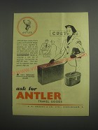 1953 Antler Luggage Advertisement - Ask for Antler Travel Goods