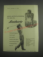 1953 Lentheric After Shave Lotion Ad - quiet, perfect grooming for men