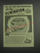 1953 Remington 60 Electric Dry Shaver Ad - See try Buy!