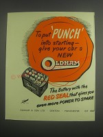 1953 Oldham Battery Ad - To put punch into starting - give your car a new Oldham
