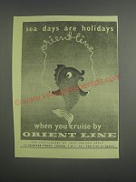 1953 Orient Line Cruise Ad - Sea days are holidays