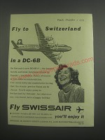 1953 Swissair Airline Ad - Fly to Switzerland in a DC-6B