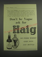 1953 Haig Scotch Ad - Don't be vague ask for Haig