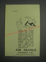 1953 Air France Ad - These air france tourist fares simply made us fly