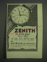 1953 Zenith Watches Ad - Zenith the Better Watch since 1865
