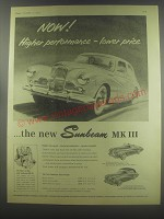 1954 Sunbeam MK III Car Ad - Now! Higher performance - lower price