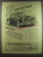 1954 Humber Hawk Car Ad - Up goes the power costs stay down