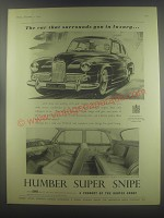 1954 Humber Super Snipe Car Ad - The car that surrounds you in luxury