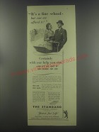 1954 The Standard Life Assurance Ad - It's a fine school - but can we afford it?