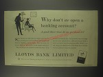 1954 Lloyds Bank Ad - Why don't we open a banking account?