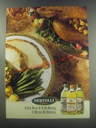 1997 Bertolli Olive Oil Ad - If you want it to be better, it better be Bertolli