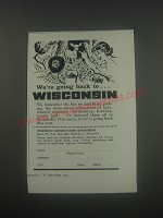 1960 Wisconsin Conservation Department Ad - We're going back to Wisconsin