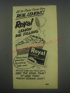 1953 Royal Lemon Pie Filling Ad - All its Flavor comes from real lemons