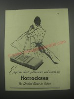 1954 Horrockses Sheets, Pillowcases and Towels Ad - Exquisite sheets