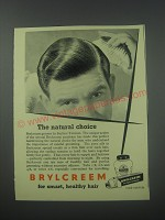 1954 Brylcreem Hair Dressing Ad - The natural choice