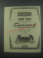 1954 Garrard Record Playing Units Ad - On stand 71 at the radio show