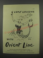 1954 Orient Line Cruises Ad - Come cruising with Orient Line