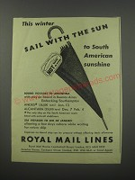 1954 Royal Mail Lines Ad - This winter sail with the sun to South American