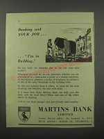 1954 Martins Bank Ad - Banking and your job.. I'm in building