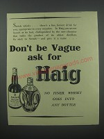 1954 Haig Scotch Ad - Don't be vague ask for Haig