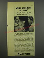 1945 Ovaltine Drink Ad - When strength is lost