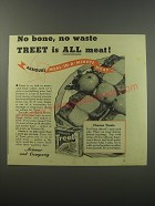 1943 Armour Treet Meat Ad - No bone, no waste Treet is all meat