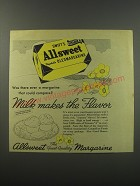 1943 Swift's Allsweet Margarine Ad - Was there ever a margarine that could