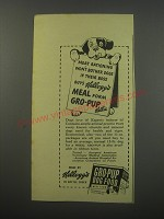 1943 Kellogg's Gro-Pup Dog Food Ad - meat rationing won't bother dogs