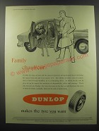 1955 Dunlop Tyres Ad - Family Chauffeur
