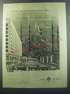 1955 Hilton Hotels Ad - to the land of the blue Mosque comes the new Istanbul