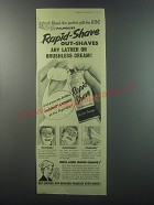 1955 Palmolive Rapid-Shave Ad - Rapid-Shave out-shaves any lather or brushless