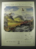 1955 Shell Oil Ad - Shell Nature Studies James Fisher No. 8 August Moors