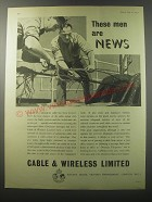 1955 Cable & Wireless Limited Ad - These men are news