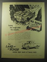1955 Land Rover Long Wheelbase 107 Truck Ad - Taking the rough with the smooth