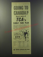 1955 Trans-Canada Air Lines Ad - Going to Canada?