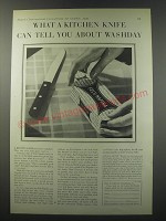 1930 Fels Naptha Soap Ad - What a kitchen knife can tell you about washday