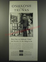 1930 Oshkosh Chief Trunk Ad - Don't buy an Oshkosh Chief just because