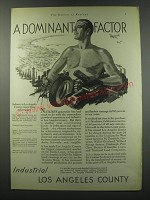 1930 Los Angeles Chamber of Commerce Ad - A dominant factor