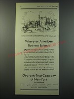1930 Guaranty Trust Company of New York Ad - Wherever American Business Extends