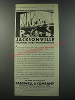 1930 Caldwell & Company Bank Ad - Jacksonville terminal-port-manufactory
