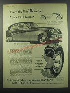 1957 Courtaulds Rayon Tires Ad - From the first SS to the Mark VIII Jaguar