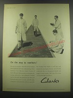1957 Clarks Shoes Ad - On the way to nowhere
